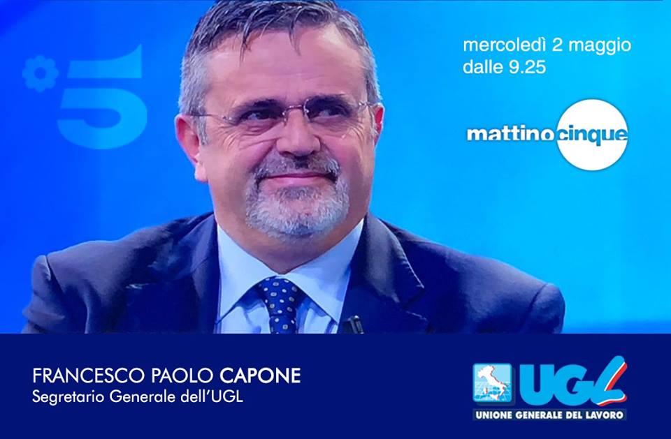 #lavorarepervivere #1MaggioUgl2018, Francesco Paolo Capone ospite di Mattino 5